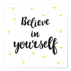 Premium-plakat Believe in yourself!