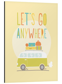 Print på aluminium  Let's go anywhere - Typobox