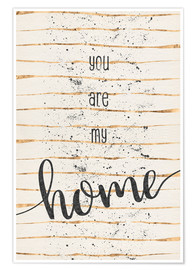 Premium-plakat TEXT ART You are my home