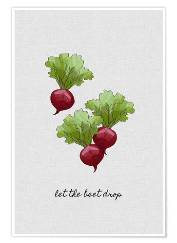 Premium-plakat Let The Beet Drop