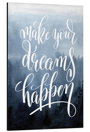 Print på aluminium  Make your dreams happen - Typobox