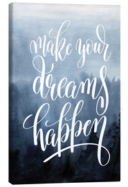 Lærredsbillede  Make your dreams happen - Typobox
