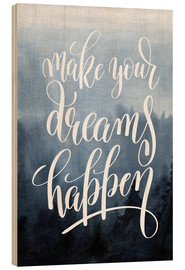 Print på træ  Make your dreams happen - Typobox