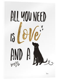 Akrylbillede  All you need is love and a dog - Veronique Charron