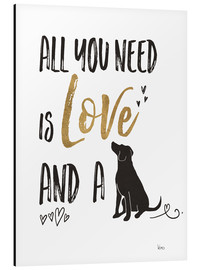 Print på aluminium  All you need is love and a dog - Veronique Charron